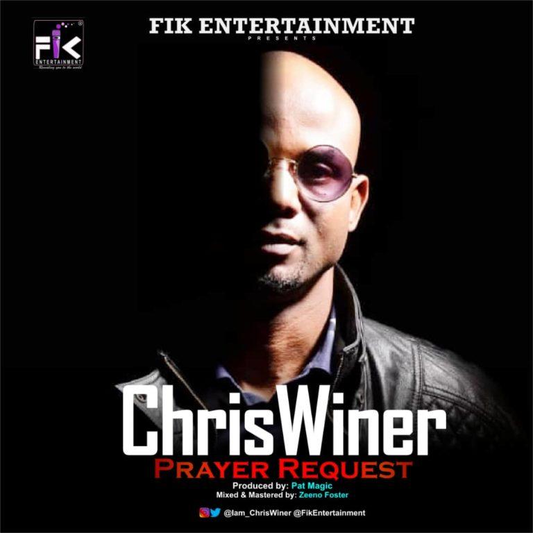 ChrisWiner Prayer Request mp3 download