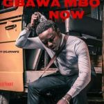 Cjrhapz Gbawa Mbo Now Mp3 Download