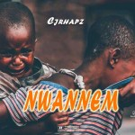 Cjrhapz Nwannem Mp3 Download