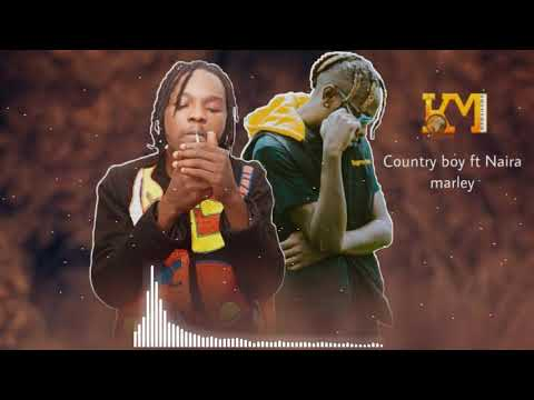 Download Country Boy ft Naira Marley With me Mp3