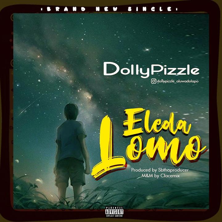Dollypizzle Eledalomo Mp3 Download