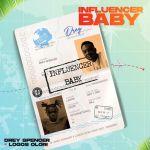 Drey Spencer Influencer Baby Ft. Logos Olori mp3 download