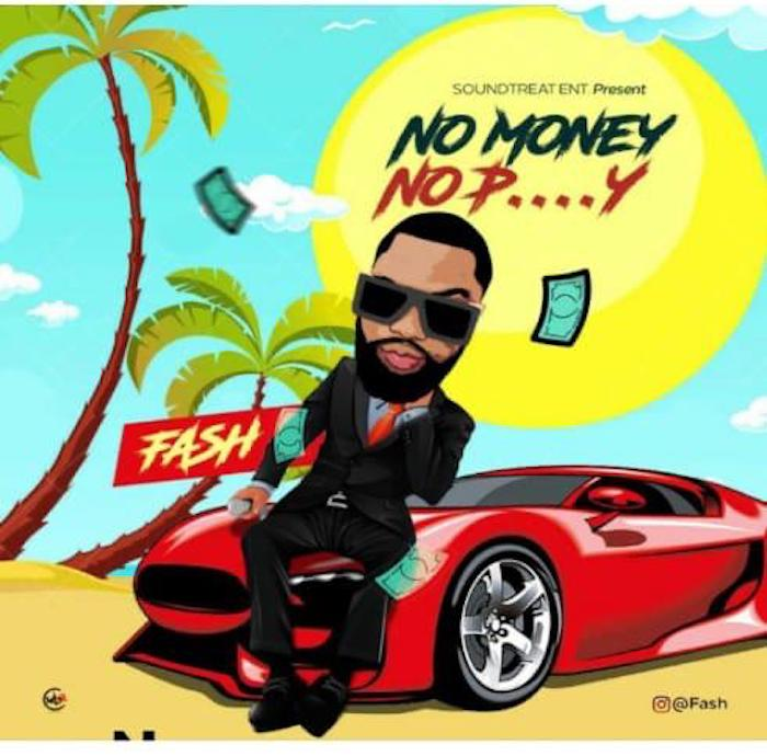 Fash No Money No Pussy mp3 download