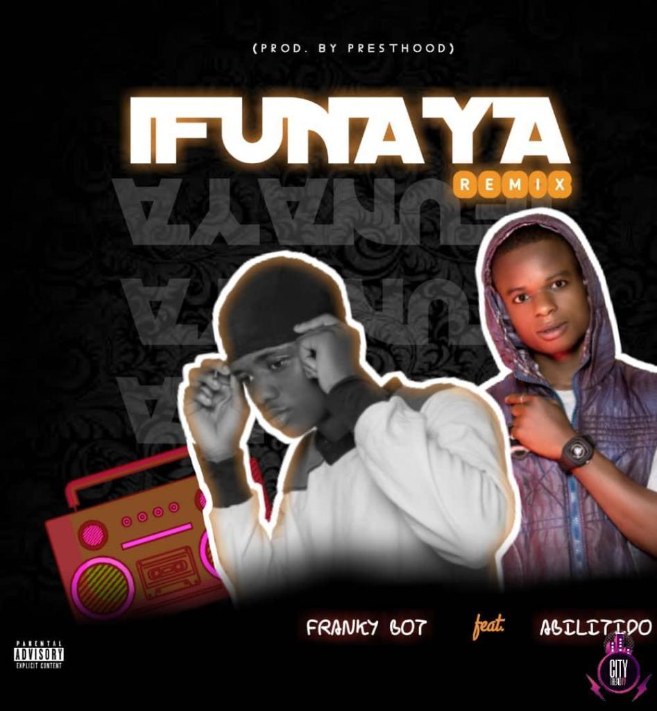 Franky Boy ft. Ablitido Ifunaya Remix Mp3 Download