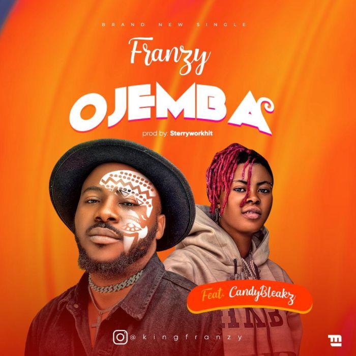 Franzy Ft. Candy Bleakz Ojemba Mp3 Download