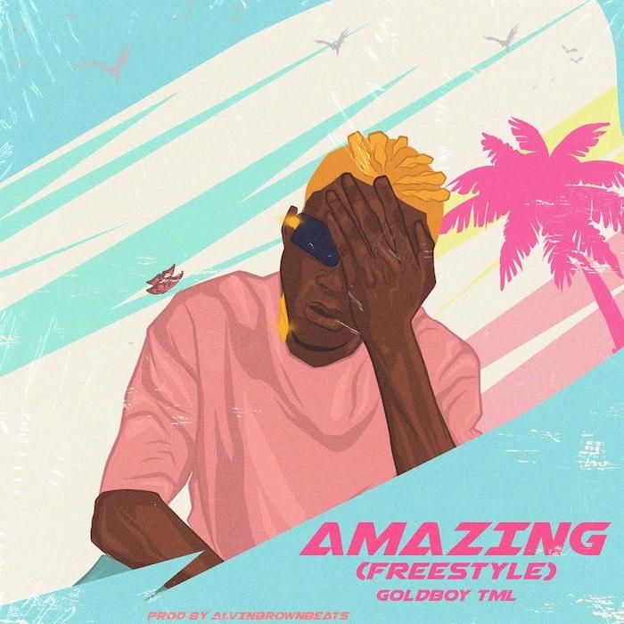 Goldboy TML Amazing mp3 download