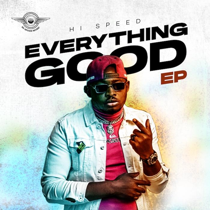Hi Speed Everything Good Album mp3 download