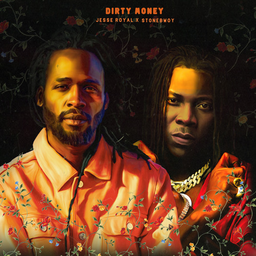 Jesse Royal Dirty Money Ft. Stonebwoy mp3 download