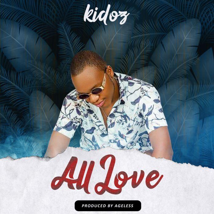 Kidoz All Love mp3 download