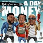 Kunta ft. Chinko Ekun x Zlatan Ibile A Day Money mp3 download
