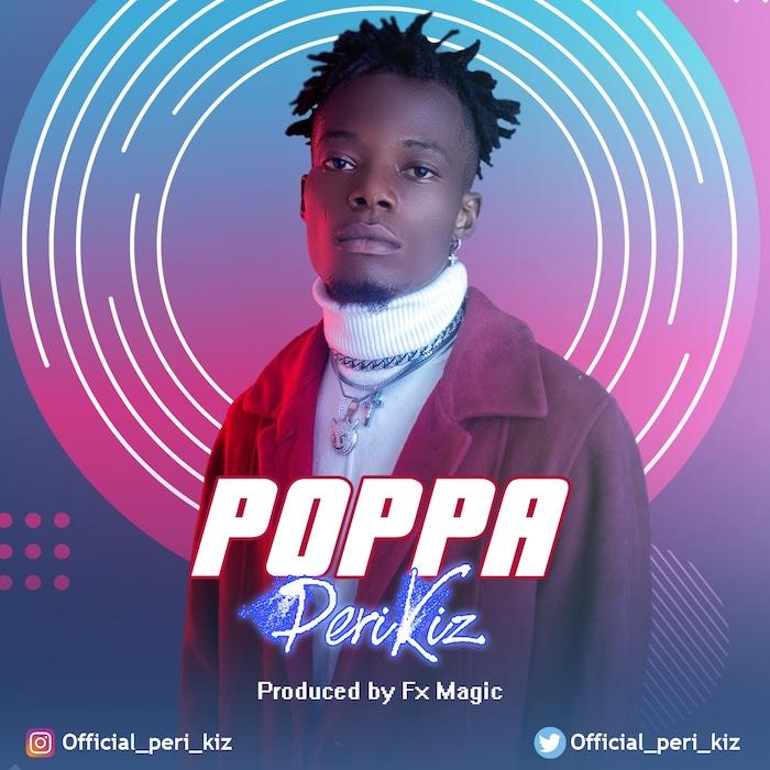 Perikiz Poppa mp3 download