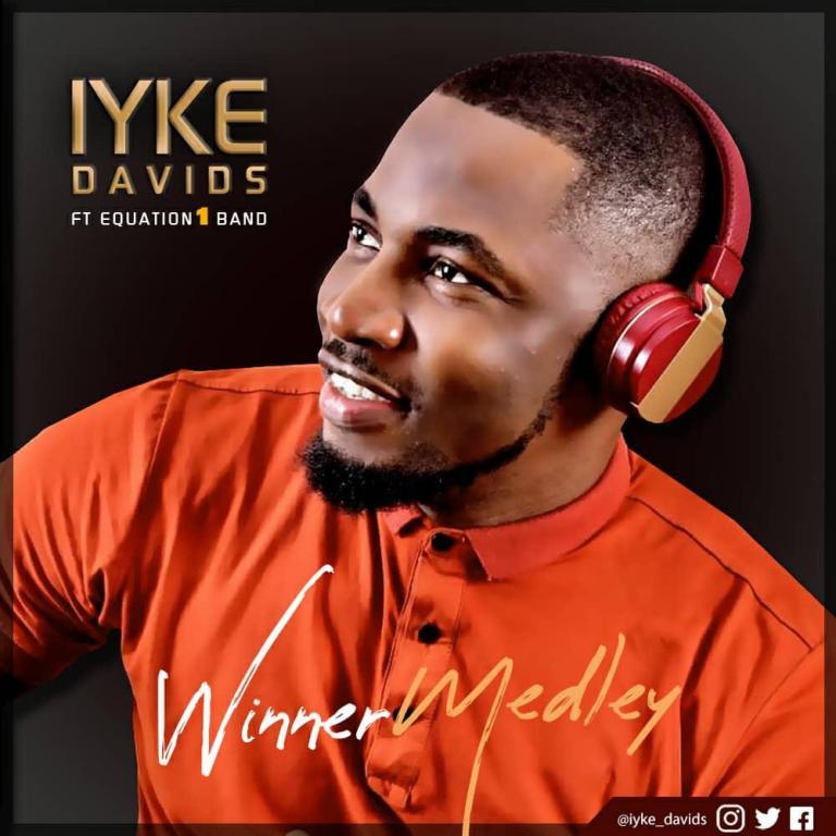 Iyke Davis Winner Medley Mp3 download
