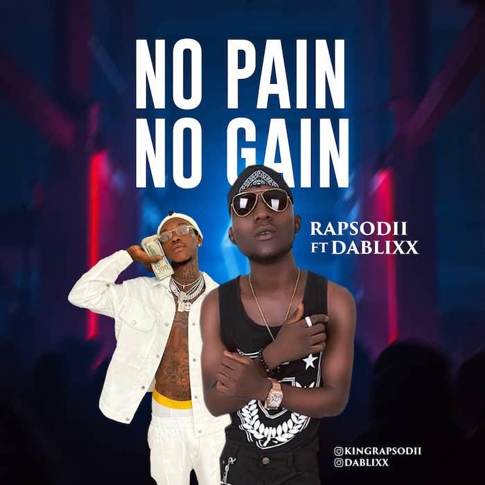 Rapsodii Ft. Dablixx No Pain No Gain mp3 download