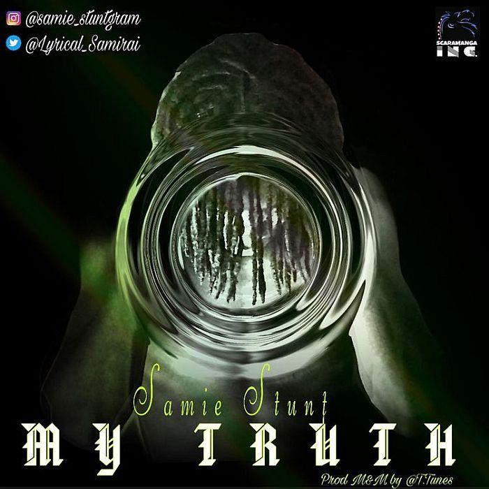 Samie Stunt My Truth mp3 download