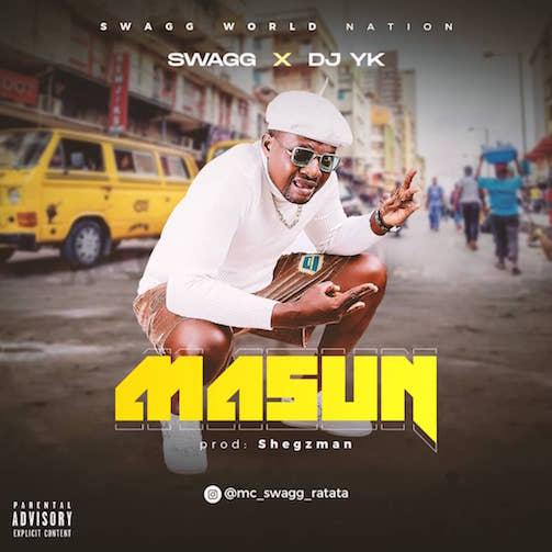 Swagg x DJ YK Masun mp3 download