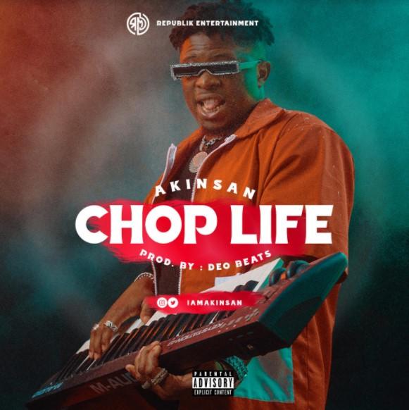 Akinsan Chop Life mp3 download
