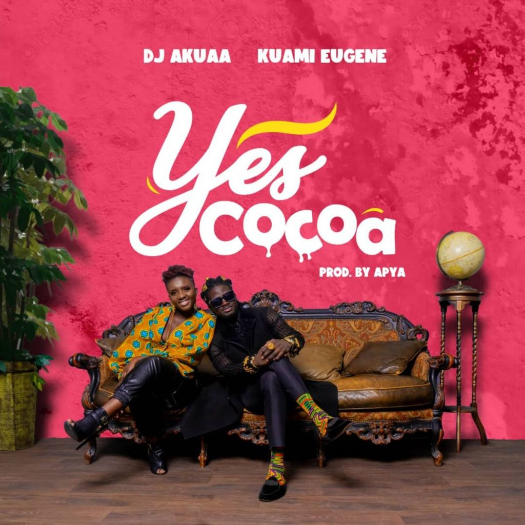 DJ Akua Yes Cocoa Ft. Kuami Eugene mp3 download