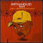 DJ SK Imithandazo Yam ft. Thembi Mona Liso the Musician mp3 download