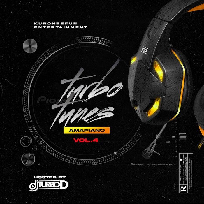 DJ Turbo D Turbo Tunes Vol. 4 Mix Amapiano mp3 download