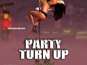 Dj Ozzytee Party Turn Up Mp3 Download