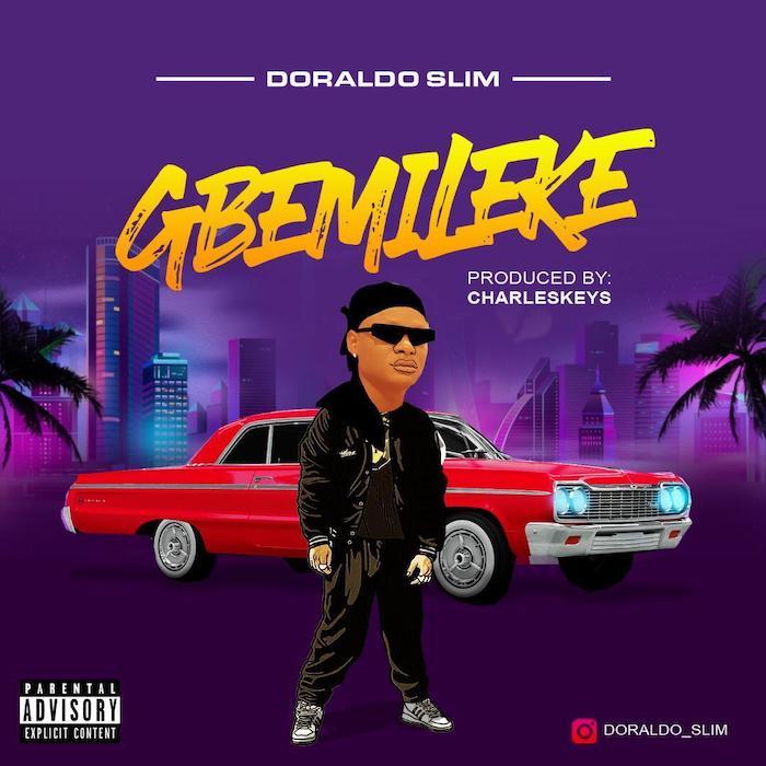 Doraldoslim Gbemileke mp3 download