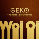 Geko Woi oi ft. Ms Banks Backroad Gee mp3 download