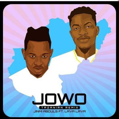 Jinmi Abduls Jowo Tanzanian Remix ft Lava Lava mp3 download