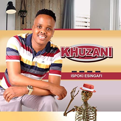 Khuzani Ngikhulule Mama mp3 download