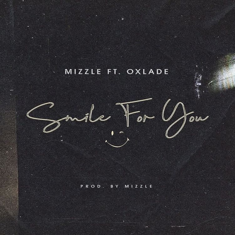 Mizzle Smile For You ft Oxlade mp3 download