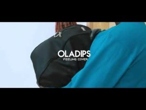 Oladips Feelings Cover mp3 download