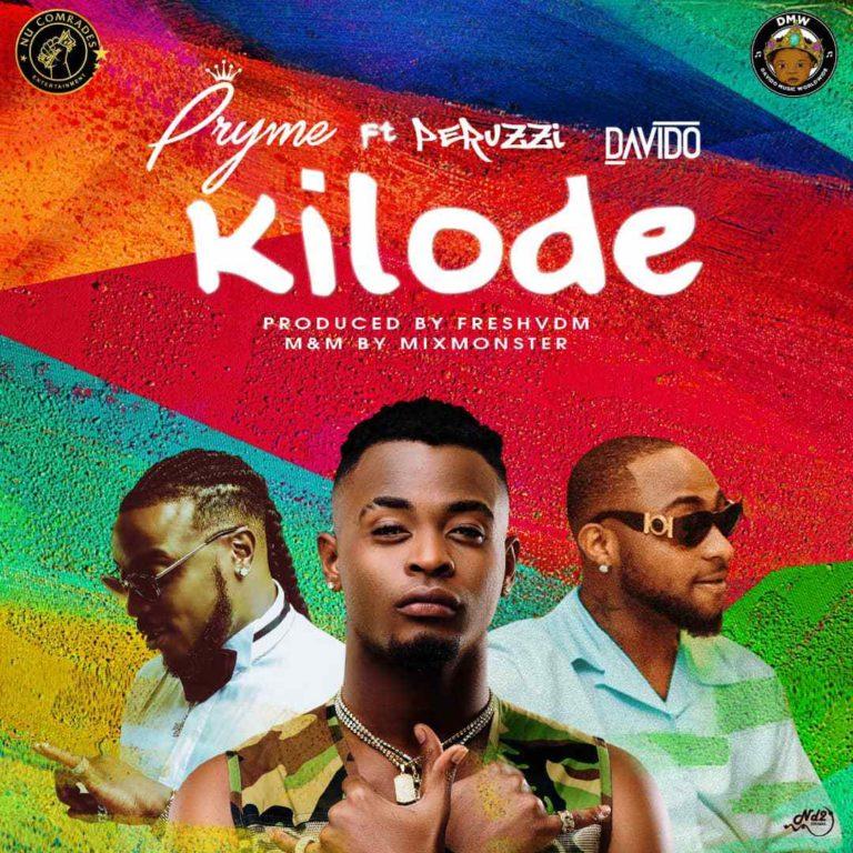 Pryme Kilode Ft Davido Peruzzi mp3 download