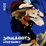 Soulroots Zakes Bantwini Love Again mp3 download