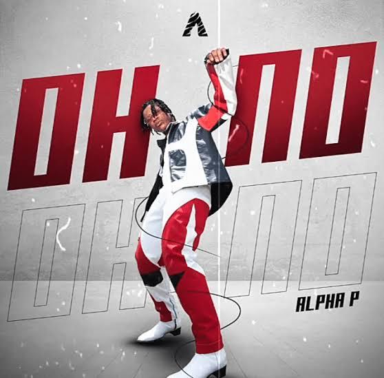 Alpha P Oh No mp3 download