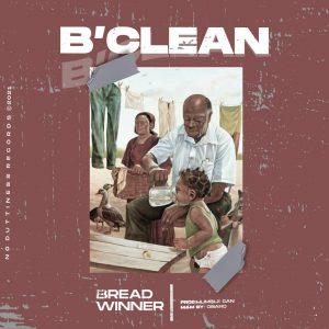 B Clean Bread Winner mp3 download