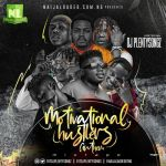 DJ PlentySongz Motivational Hustlers Anthem Mix mp3 download