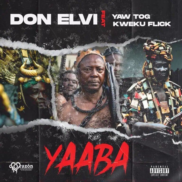 Don Elvi Yaaba Ft. Yaw Tog & Kweku Flick mp3 download