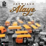 Jaywillz Alaye (Poverty Die Cover) mp3 download