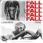 Liquid9 Fall ft. Teni mp3 download