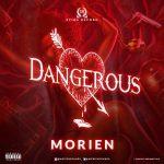 Morien Dangerous mp3 download