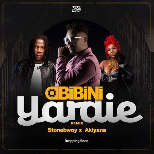 Obibini Yardie (Remix) Ft. Stonebwoy & Akiyana mp3 download
