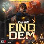 Popcaan Find Dem Mp3 Download
