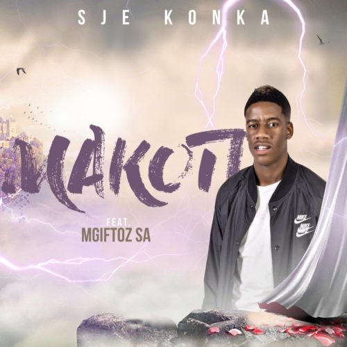 Sje Konka Makoti ft. Mgiftoz SA mp3 download