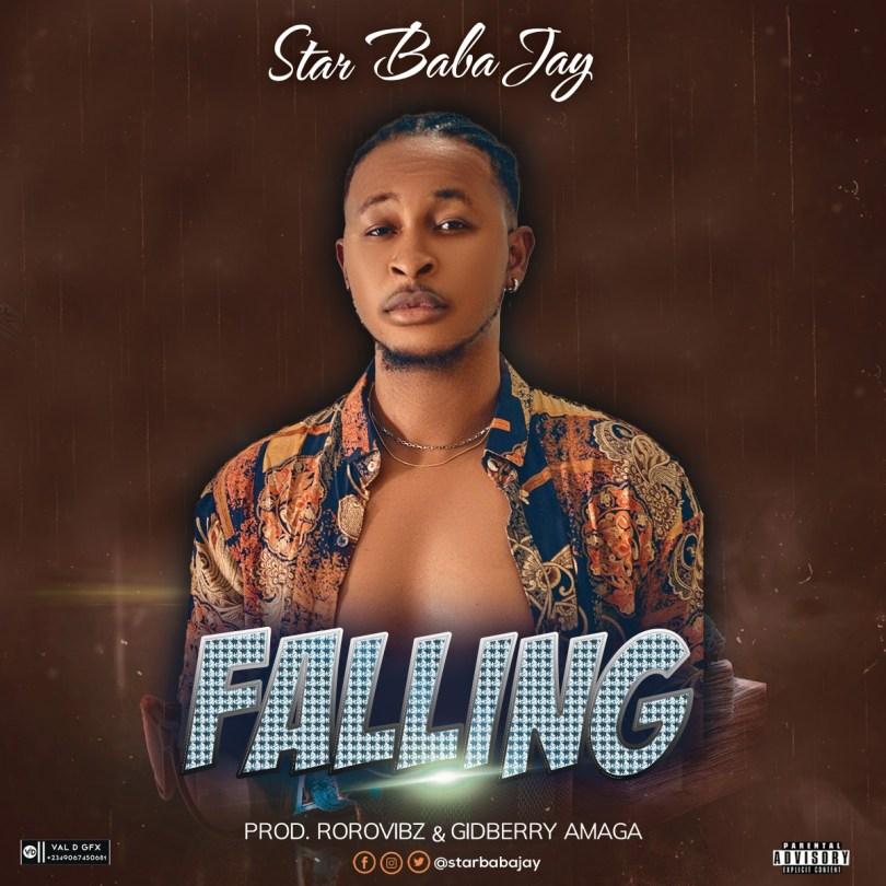 Star Baba Jay Falling mp3 download