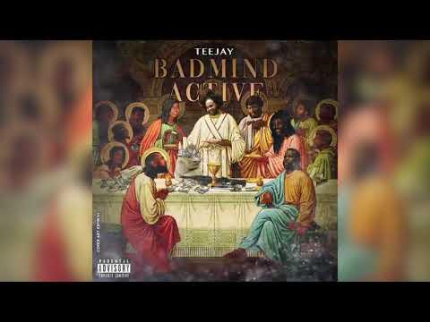 Teejay Badmind Active mp3 download