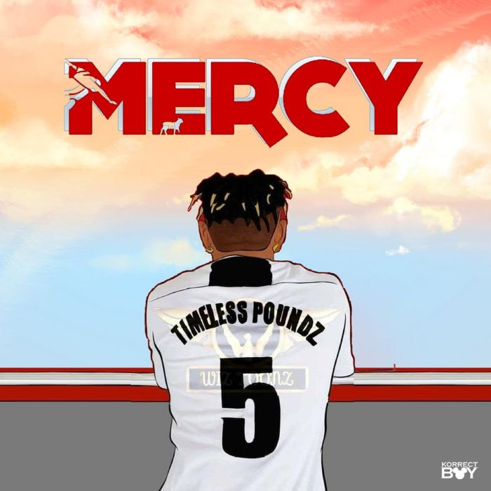 Timeless Poundz Mercy mp3 download