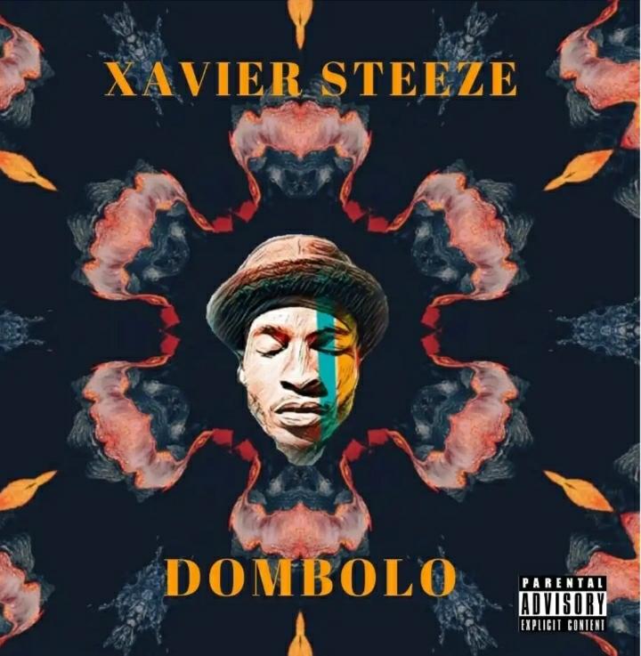 Xavier Steeze Dombolo mp3 download