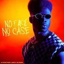 A-Star ft Azola Dlamini – No Face No Case Mp3 Download