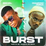 Bigval Ft. Diamond Jimma Burst Mp3 download