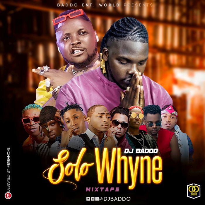 DJ Baddo Solo Whyne Mix mp3 download