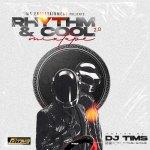DJ Tims Rhythm & Cool 2.0 Mix mp3 download